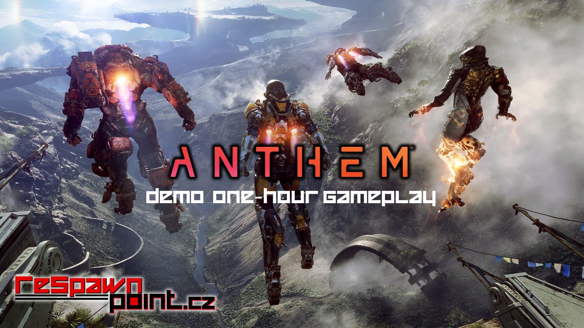 Anthem Demo – 1 Hour Stream