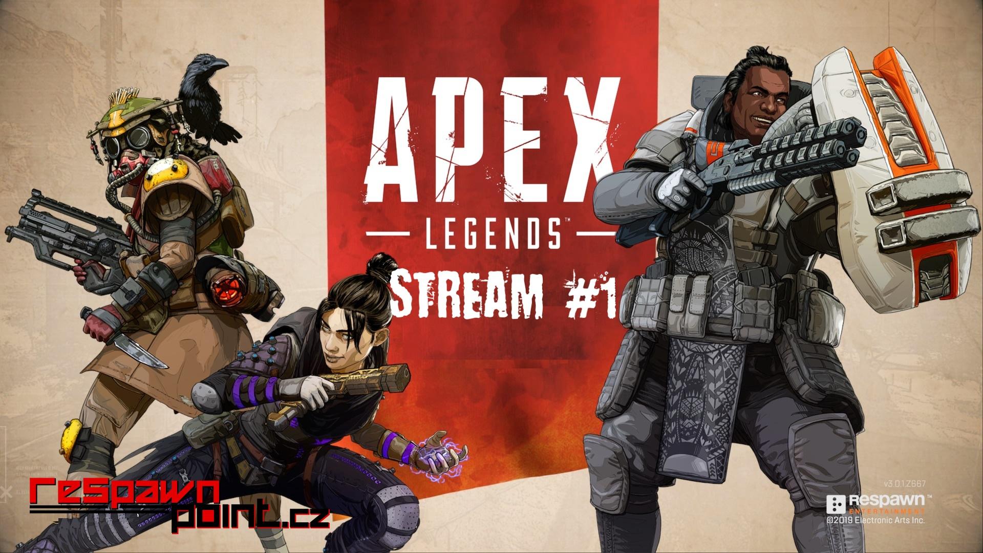 Apex Legends – Stream #1