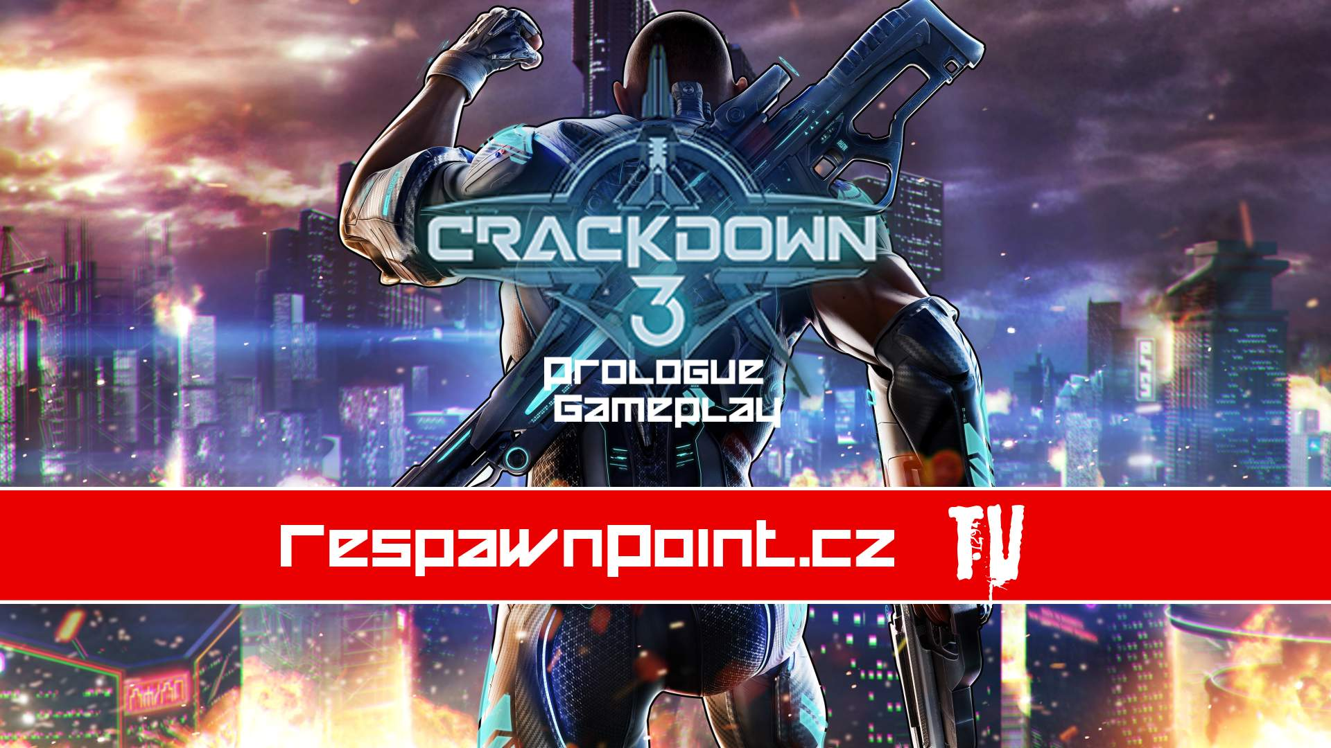 Crackdown 3 – Prolog Gameplay Stream