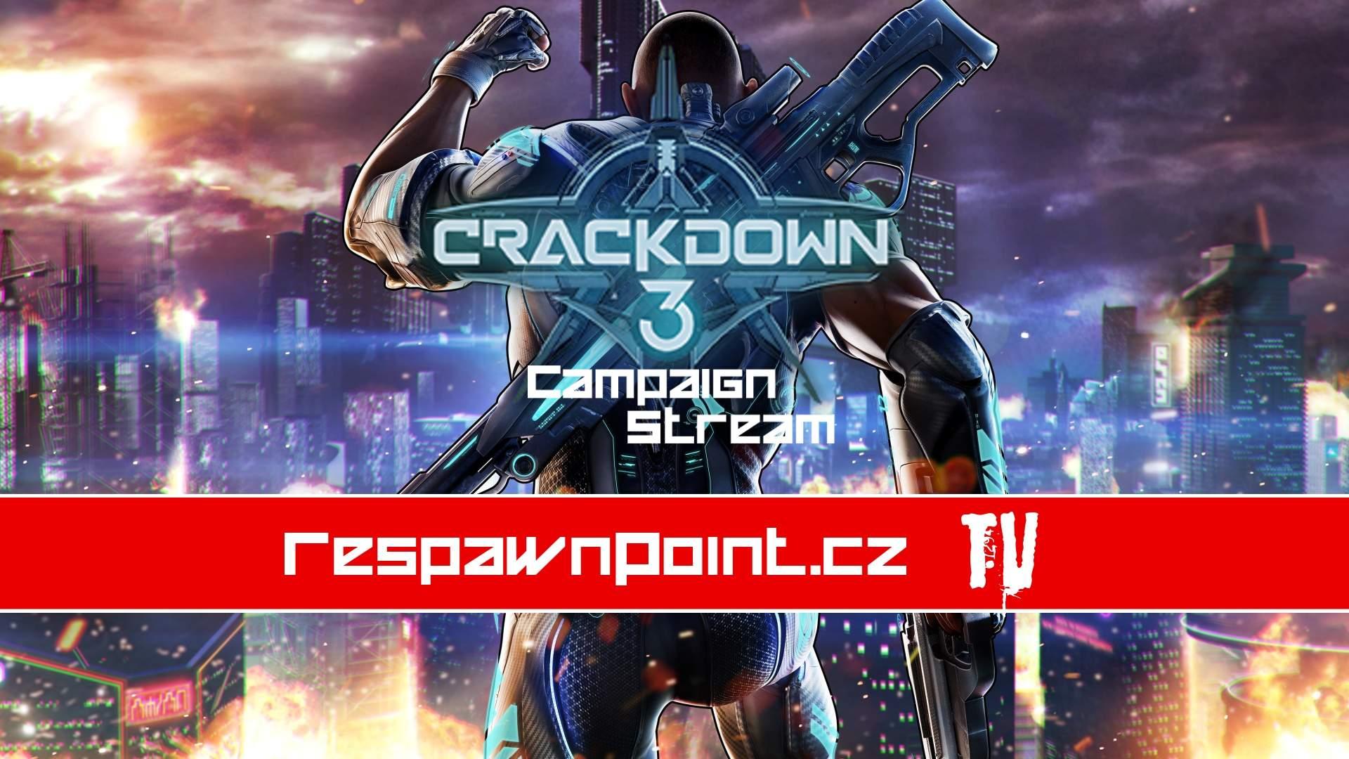 Crackdown 3 – Stream příběhové kampaně