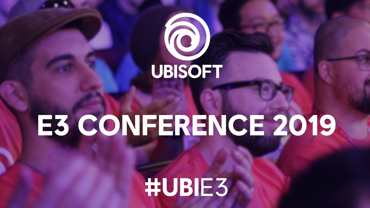 E3 2019 Ubisoft Press Conference – Report