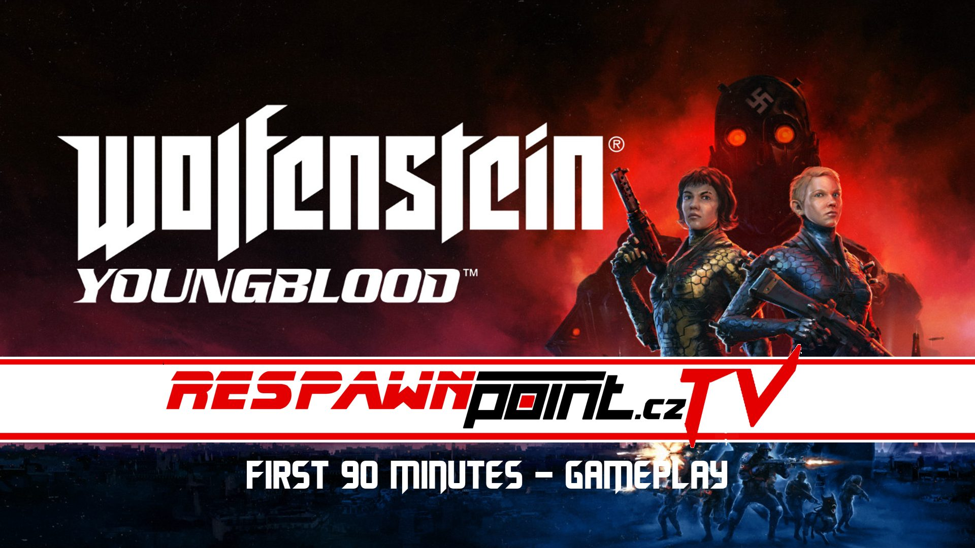 Wolfenstein Youngblood – Prvních 90 minut