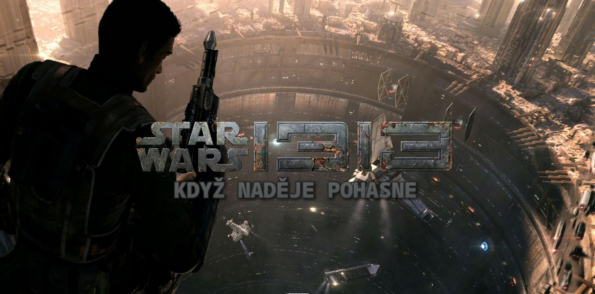 Star Wars 1313 – Když naděje pohasne