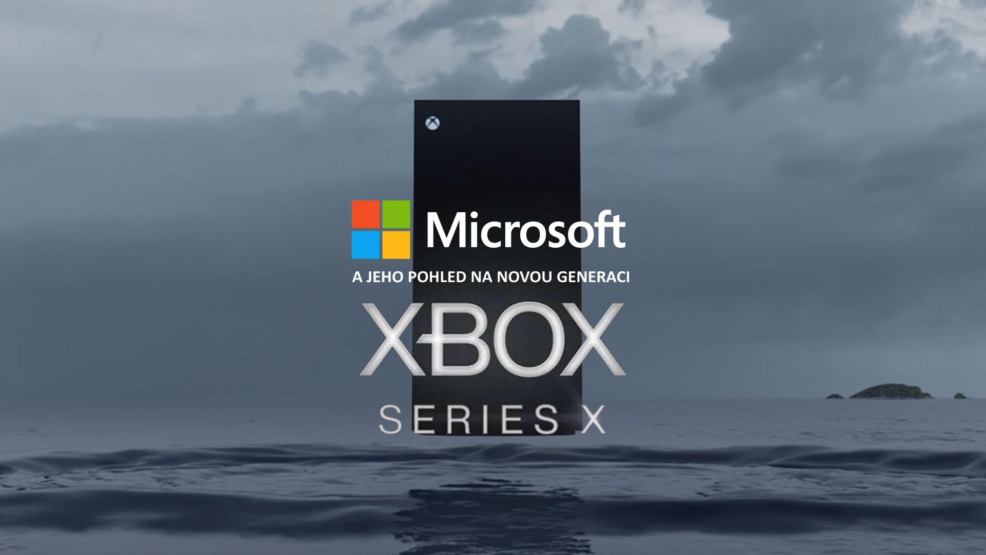 Microsoft a jeho pohled na novou generaci Xbox Series X