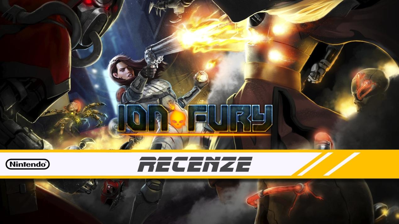 Ion Fury – Recenze