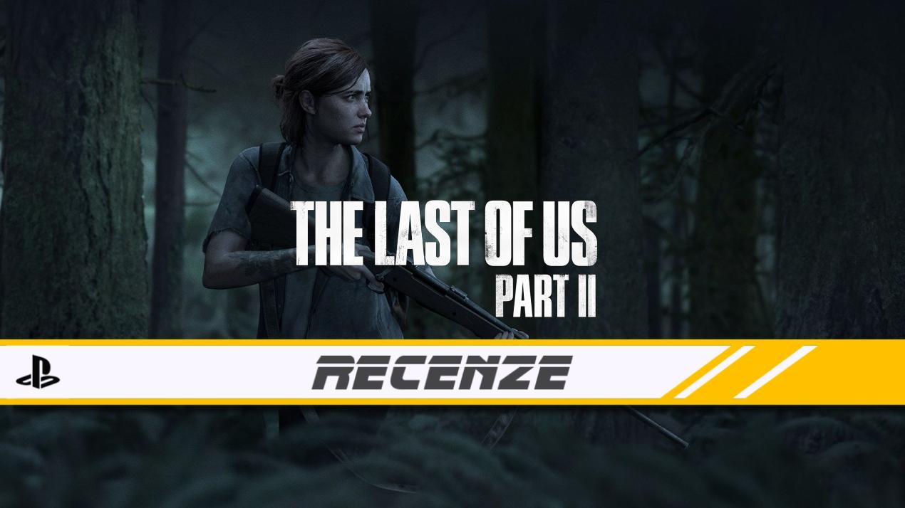 The Last of Us: Part II – Recenze