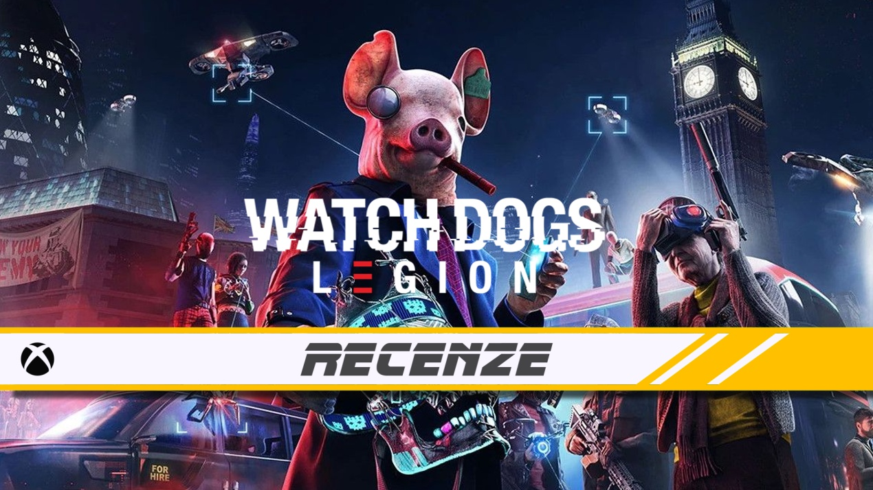 Watch Dogs: Legion – Recenze