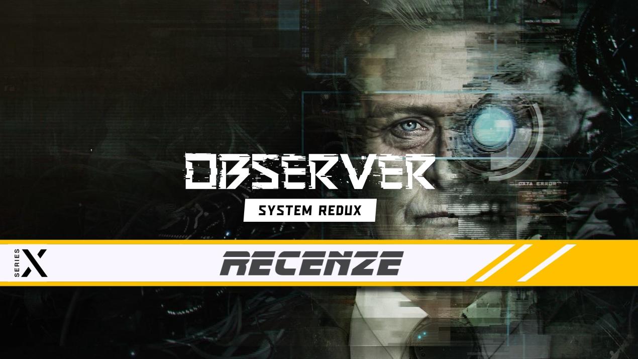 Observer: System Redux – Recenze