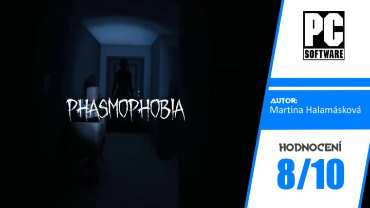 Phasmophobia – Recenze (Early Access)