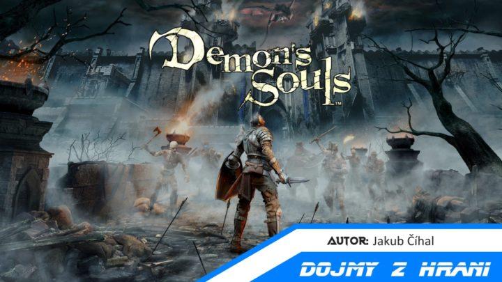 Demon's Souls – Dojmy z hraní