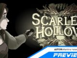 Scarlet Hollow – Preview