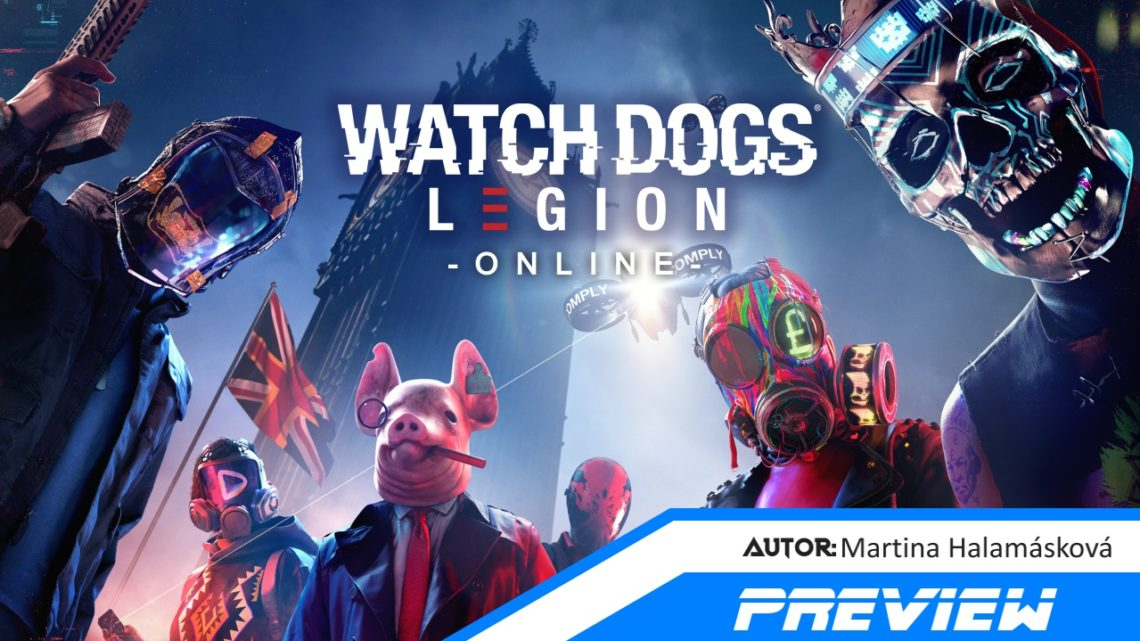 Watch Dogs: Legion Online – Preview