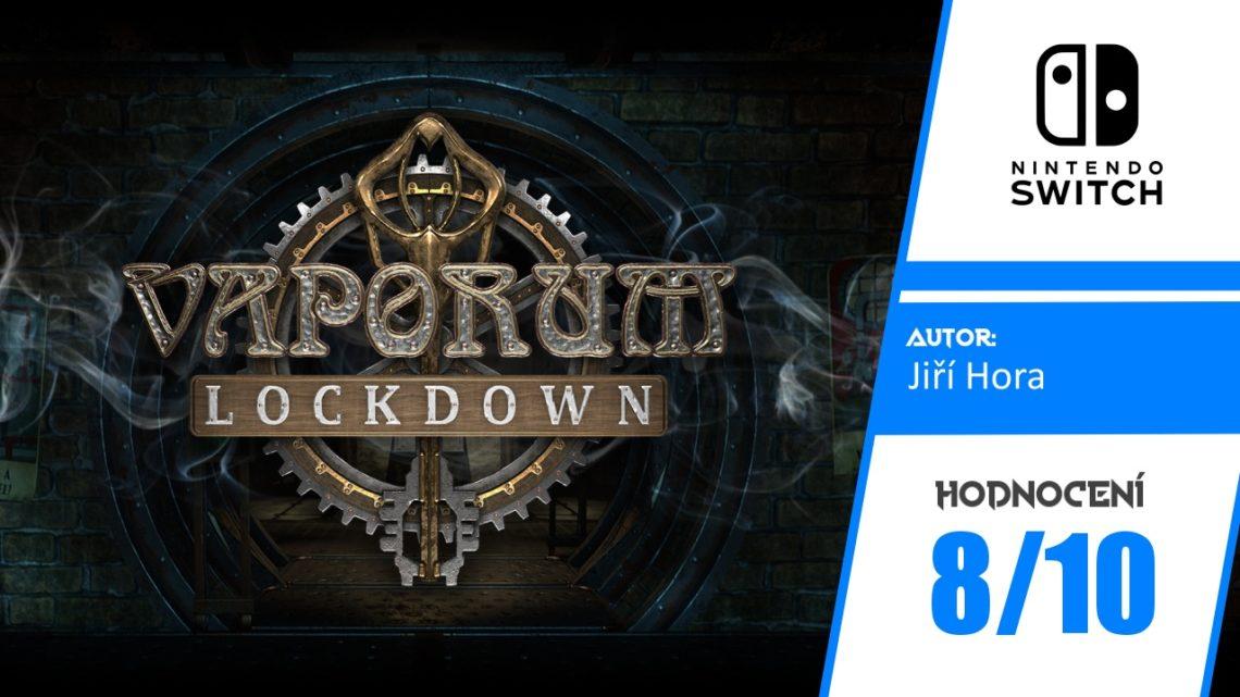 Vaporum: Lockdown – Recenze
