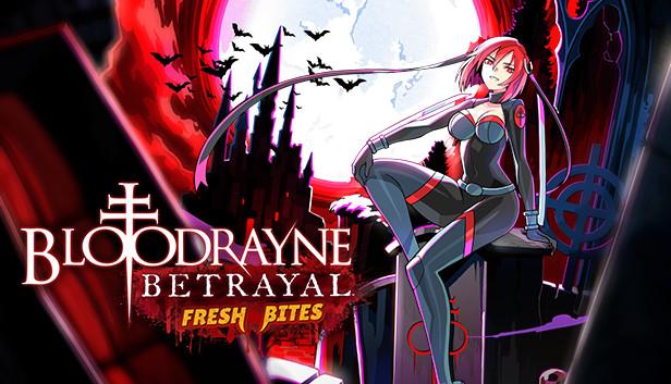 Oznámen remaster BloodRayne: Betrayal – Fresh Bites